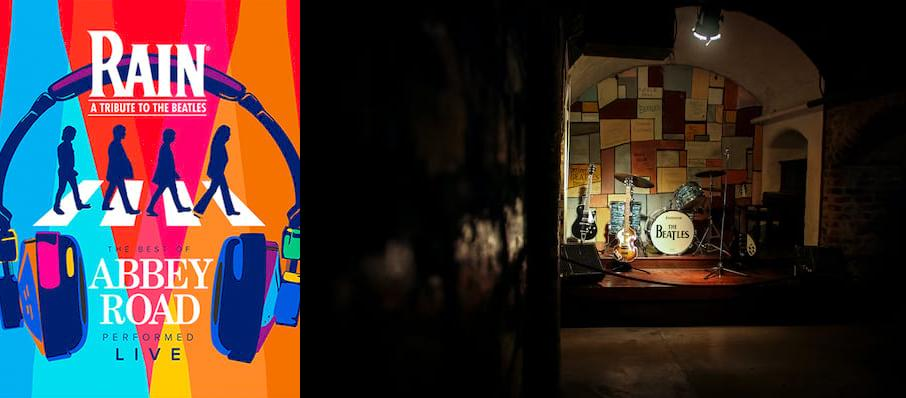 Rain - A Tribute to the Beatles at Toyota Center