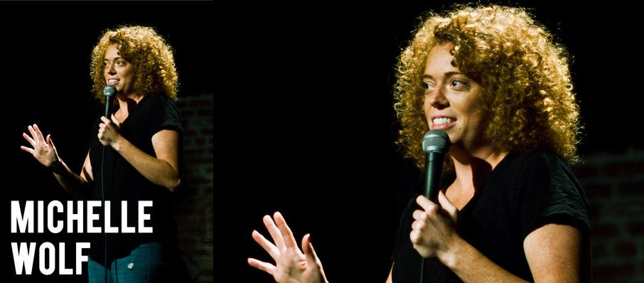 Michelle Wolf at Neptune Theater