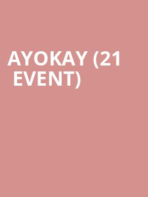 Ayokay (21+ Event) at Barboza