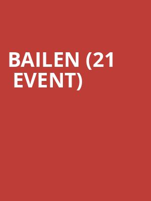 Bailen (21+ Event) at Columbia City Theater