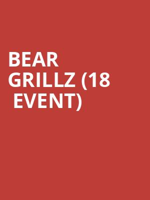 Bear Grillz (18+ Event) at Showbox SoDo