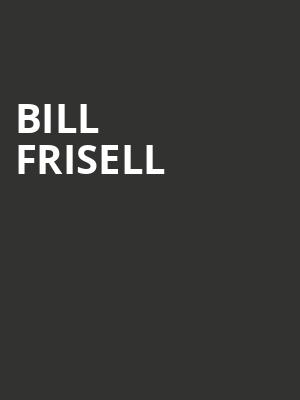 Bill Frisell at Moore Theatre