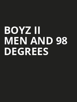 Boyz II Men and 98 Degrees at Puyallup Fairgrounds