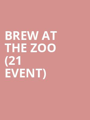 Brew at the Zoo (21+ Event) at Woodland Park Zoo
