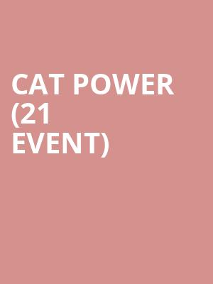 Cat Power (21+ Event) at Showbox Theater