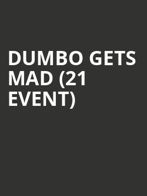 Dumbo Gets Mad (21+ Event) at Sunset Tavern