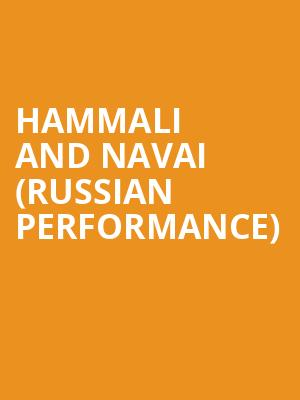 HammAli and Navai (Russian Performance) at Neptune Theater
