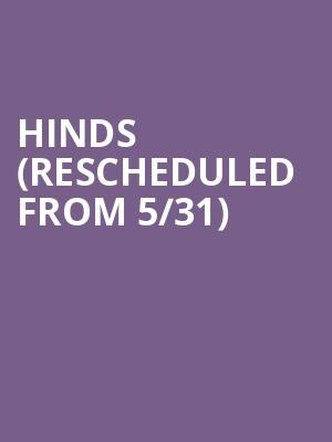 Hinds (Rescheduled from 5/31) at Neumos