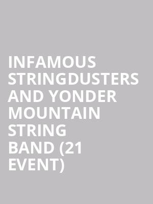 Infamous Stringdusters and Yonder Mountain String Band (21+ Event) at Showbox Theater