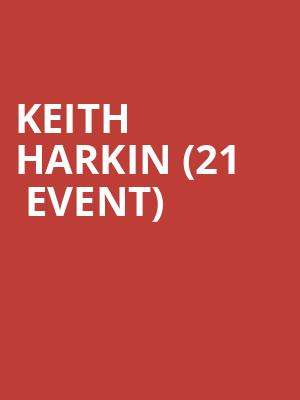 Keith Harkin (21+ Event) at Columbia City Theater