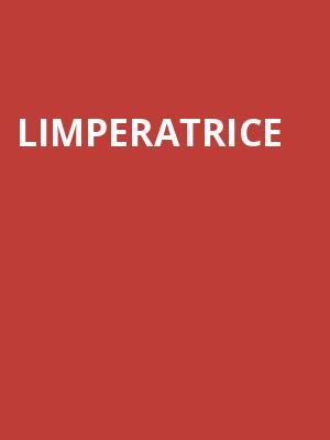 Limperatrice at Showbox Theater