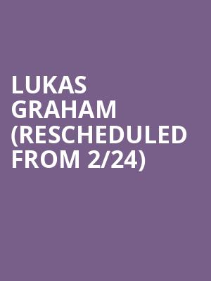 Lukas Graham (Rescheduled from 2/24) at Moore Theatre