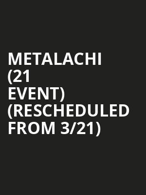 Metalachi (21+ Event) (Rescheduled from 3/21) at El Corazon