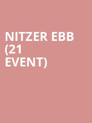 Nitzer Ebb (21+ Event) at Neumos