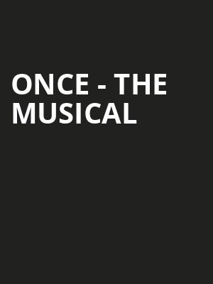 Once - The Musical at Toyota Center