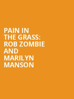 Pain In The Grass: Rob Zombie and Marilyn Manson at White River Amphitheatre