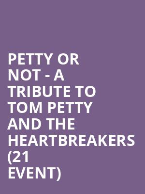 Petty Or Not - A Tribute to Tom Petty and The Heartbreakers (21+ Event) at Tractor Tavern