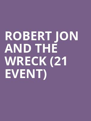 Robert Jon and The Wreck (21+ Event) at Sunset Tavern
