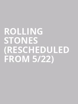 Rolling Stones (Rescheduled from 5/22) at CenturyLink Field