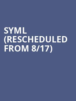 SYML (Rescheduled from 8/17) at Neptune Theater