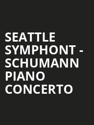 Seattle Symphont - Schumann Piano Concerto at Benaroya Hall