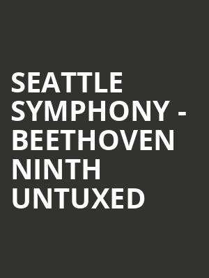Seattle Symphony - Beethoven Ninth Untuxed at Benaroya Hall