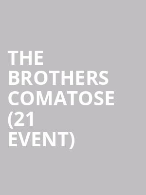 The Brothers Comatose (21+ Event) at Tractor Tavern
