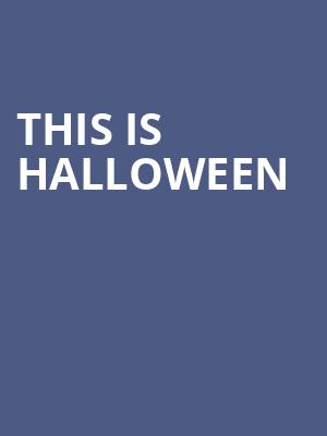 This Is Halloween Tickets Calendar - Oct 2019 - Triple Door