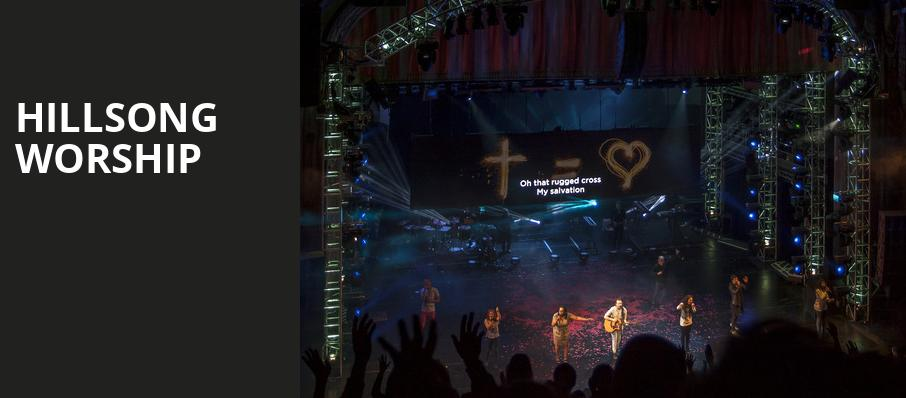 Hillsong Worship, Toyota Center, Seattle