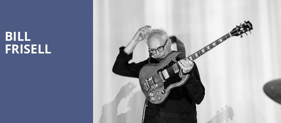 Bill Frisell, Moore Theatre, Seattle
