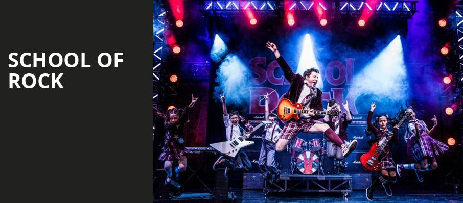 School of Rock, Paramount Theatre, Seattle