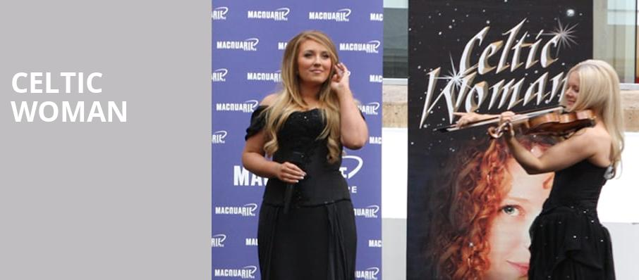 Celtic Woman, Paramount Theatre, Seattle