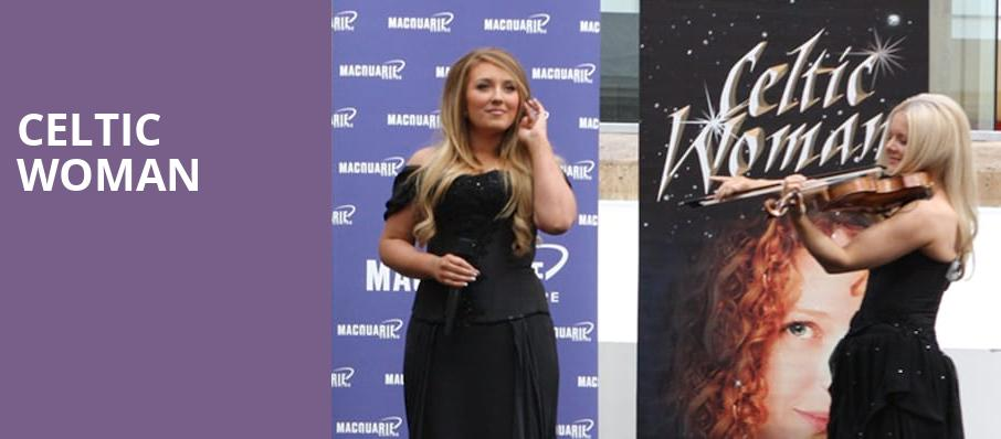 Celtic Woman, Moore Theatre, Seattle