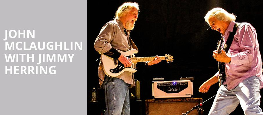 John McLaughlin with Jimmy Herring, Moore Theatre, Seattle