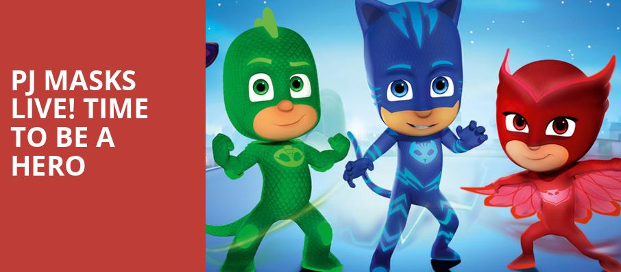 PJ Masks Live Time To Be A Hero, Toyota Center, Seattle