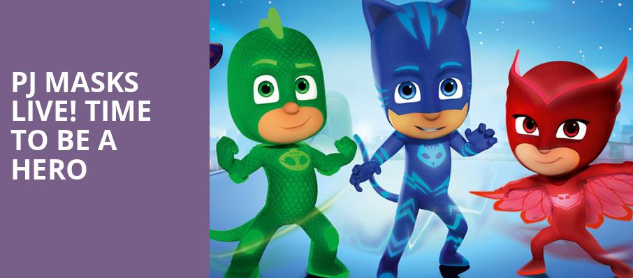 PJ Masks Live Time To Be A Hero, McCaw Hall, Seattle
