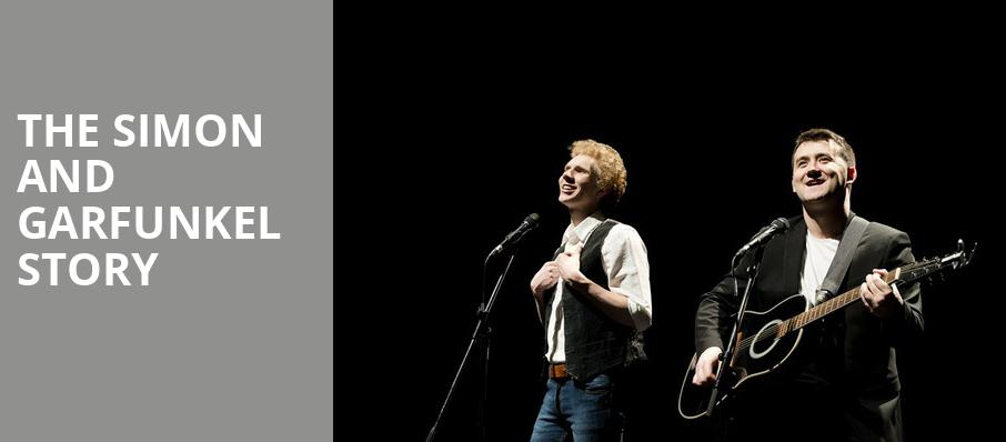 The Simon and Garfunkel Story, Toyota Center, Seattle