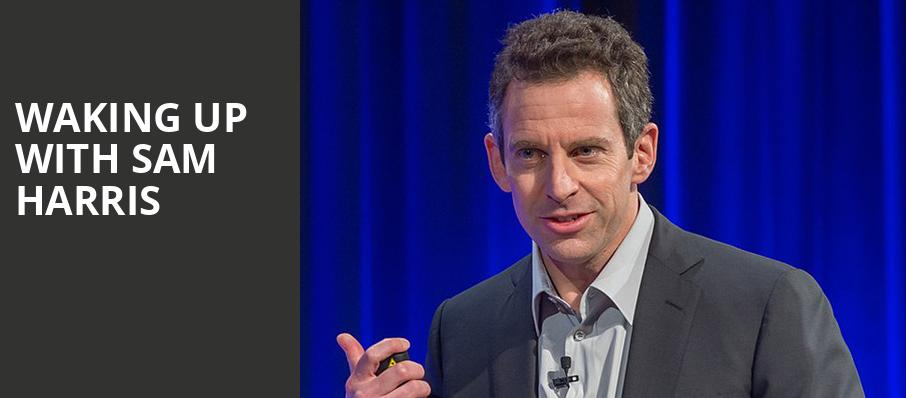 Waking Up with Sam Harris, Moore Theatre, Seattle