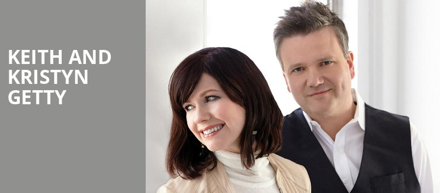 Keith and Kristyn Getty, McCaw Hall, Seattle