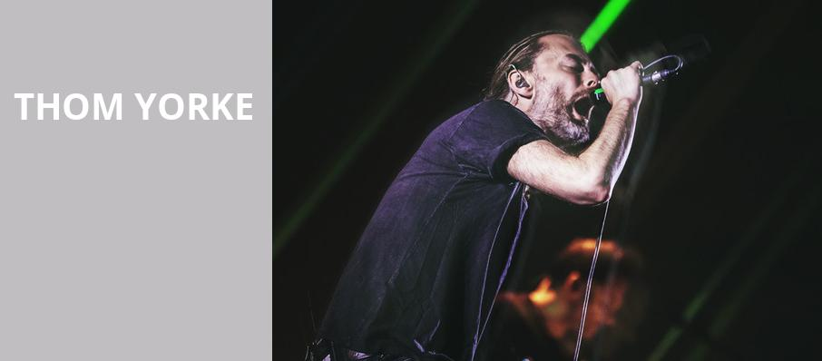 Thom Yorke, Paramount Theatre, Seattle