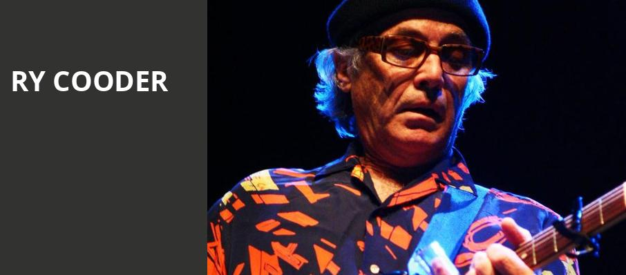 Ry Cooder, Moore Theatre, Seattle