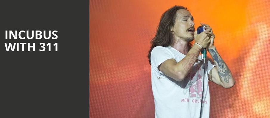 Incubus with 311, White River Amphitheatre, Seattle