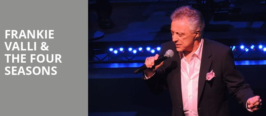 Frankie Valli The Four Seasons, Paramount Theatre, Seattle