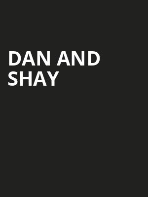 Dan and Shay Poster