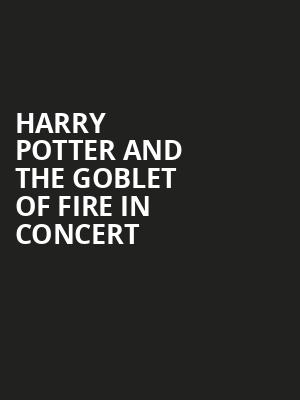 Harry Potter and the Goblet of Fire in Concert, Benaroya Hall, Seattle