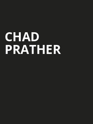 Chad Prather Poster