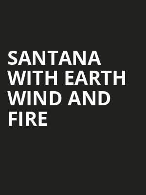 Santana with Earth Wind and Fire, White River Amphitheatre, Seattle