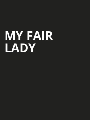 My Fair Lady, Paramount Theatre, Seattle