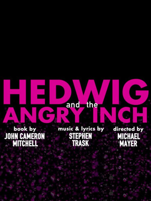 Hedwig and the Angry Inch, Paramount Theatre, Seattle